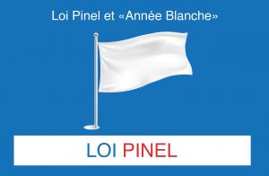 Loi Pinel et «année blanche»